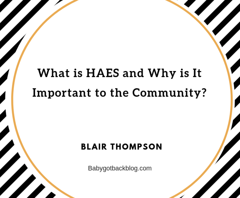 What is HAES and Why is It Important for the Community?